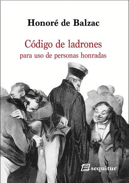 CÓDIGO DE LADRONES. PARA USO DE PERSONAS HONRADAS