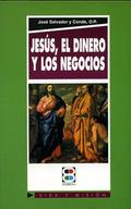 JESÚS, EL DINERO Y LOS NEGOCIOS