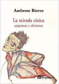MIRADA CINICA,LA                                                                EPIGRAMAS Y AFO