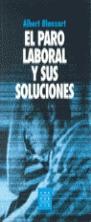 EL PARO LABORAL Y SUS SOLUCIONES
