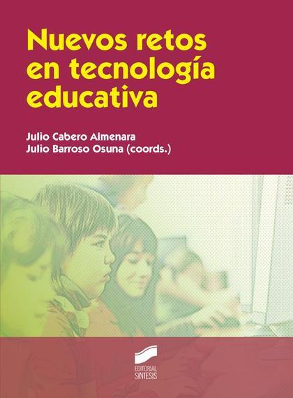 NUEVOS RETOS EN TECNOLOGÍA EDUCATIVA