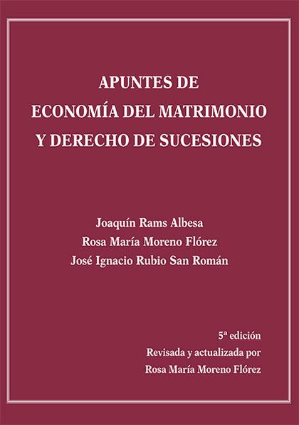 APUNTES DE ECONOMÍA DEL MATRIMONIO Y DERECHO DE SUCESIONES.