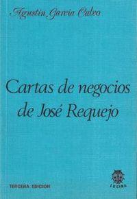 CARTAS DE NEGOCIOS DE JOSÉ REQUEJO.