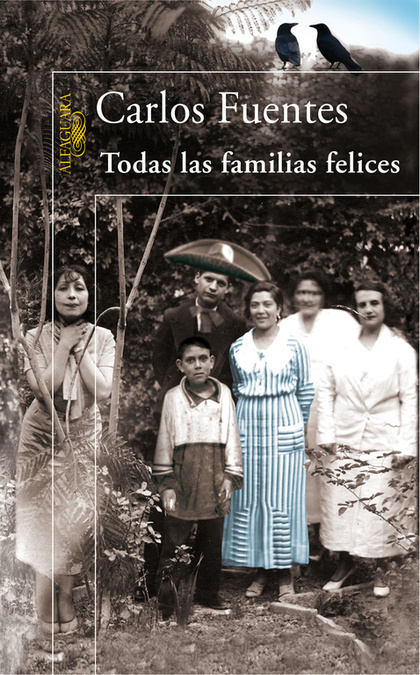 TODAS LAS FAMILIAS FELICES