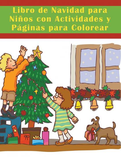 LIBRO DE NAVIDAD PARA NIÑOS CON ACTIVIDADES Y PGINAS PARA COLOREAR.