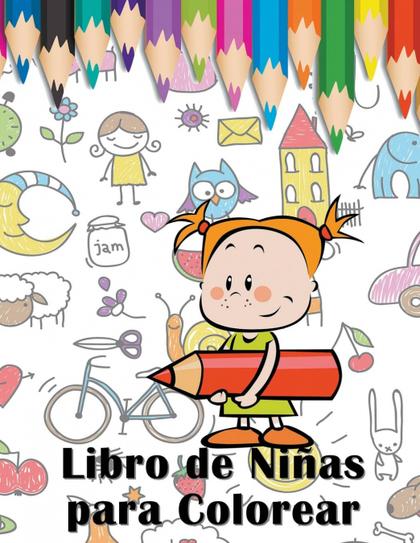 LIBRO DE NIÑAS PARA COLOREAR.
