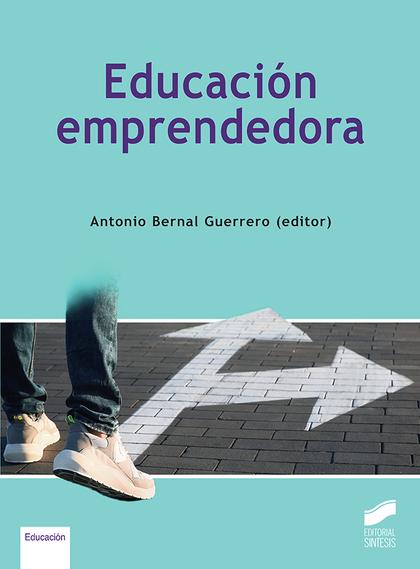 EDUCACIÓN EMPRENDEDORA.