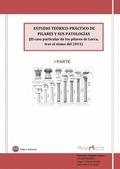 ESTUDIO TEÓRICO-PRÁCTICO DE PILARES Y SUS PATOLOGÍAS 1 : EL CASO PARTICULAR DE LOS PILARES DE L