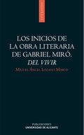 LOS INICIOS DE LA OBRA LITERARIA DE GABRIEL MIRÓ : DEL VIVIR