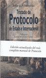 TRATADO DE PROTOCOLO DE ESTADO E INTERNACIONAL
