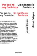 POR QUÉ NO SOY FEMINISTA.