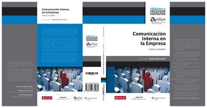COMUNICACIÓN INTERNA EN LA EMPRESA : CLAVES Y DESAFÍOS