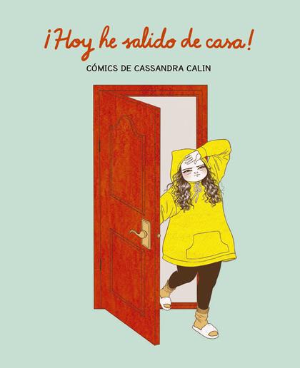 ¡HOY HE SALIDO DE CASA!.