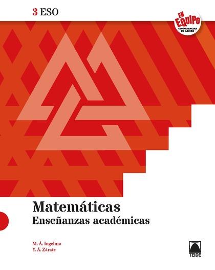 MATEMÁTICAS 3ESO - ENSEÑANZAS ACADÉMICAS (EN EQUIPO)