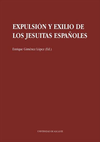EXPULSIÓN Y EXILIO DE LOS JESUITAS ESPAÑOLES