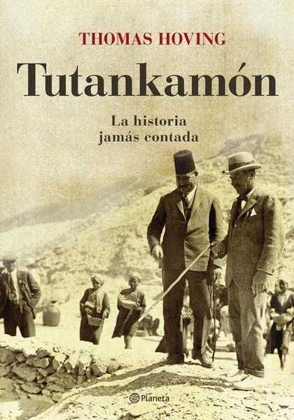 TUTANKAMÓN: LA HISTORIA JAMÁS CONTADA