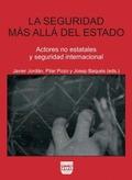 LA SEGURIDAD MÁS ALLÁ DEL ESTADO : ACTORES NO ESTATALES Y SEGURIDAD INTERNACIONAL