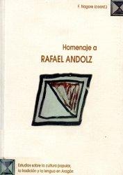 HOMENAJE A RAFAEL ANDOLZ, ESTUDIOS SOBRE LA CULTURA POPULAR, LA TRADICIÓN Y LA L.