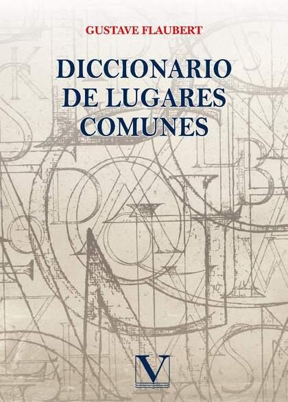 DICCIONARIO DE LUGARES COMUNES.
