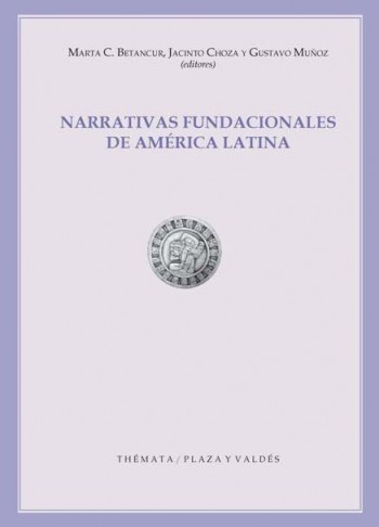 NARRATIVAS FUNDACIONALES DE AMÉRICA LATINA