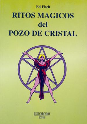RITOS MAGICOS DEL POZO DE CRISTAL