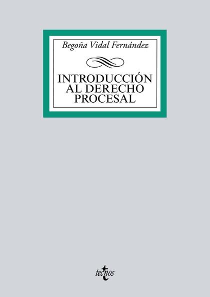 INTRODUCCIÓN AL DERECHO PROCESAL.