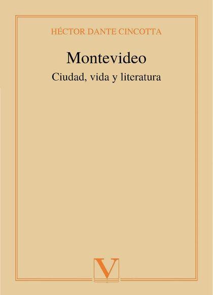 MONTEVIDEO. CIUDAD, VIDA Y LITERATURA