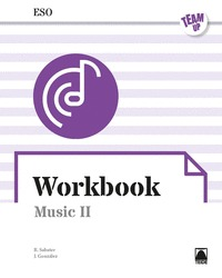 TEAM UP. WORKBOOK MUSIC II ESO (ENGLISH).