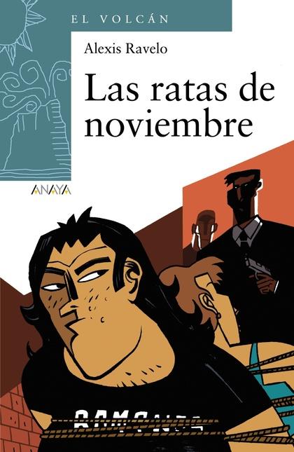 LAS RATAS DE NOVIEMBRE.