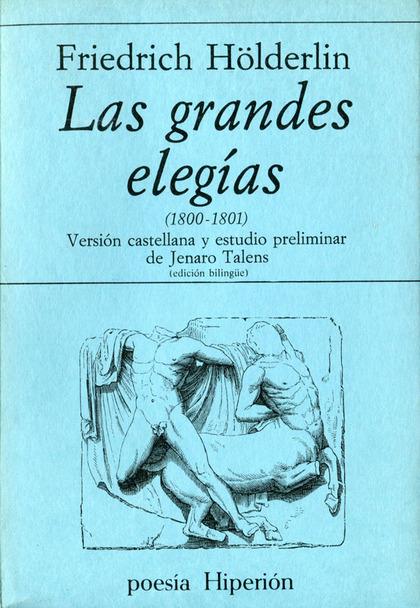 LAS GRANDES ELEGÍAS. (1800-1801)