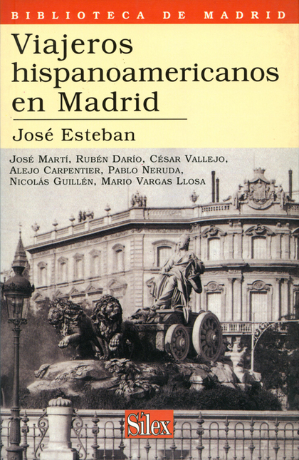 VIAJEROS HISPANOAMERICANOS EN MADRID