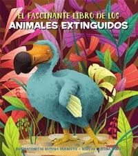 EL FASCINANTE LIBRO DE LOS ANIMALES EXTINGUIDOS (V.