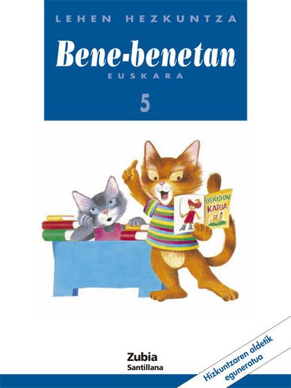 BENE BENETAN, 5 LEHEN HEZKUNTZA