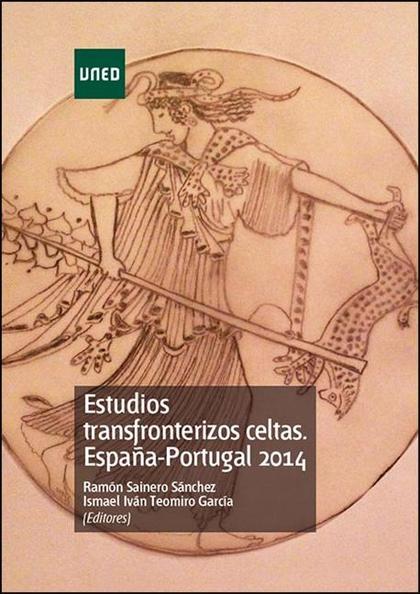 ESTUDIOS TRANSFRONTERIZOS CELTAS. ESPAÑA-PORTUGAL.
