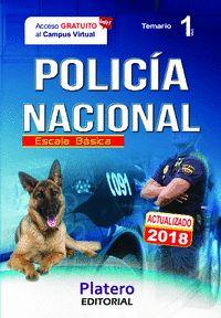 POLICÍA NACIONAL. ESCALA BÁSICA. TEMARIO. VOLUMEN I.