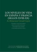 LOS NIVELES DE VIDA EN ESPAÑA Y FRANCIA (SIGLOS XVIII-XX)