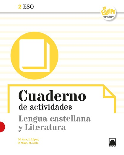 CUADERNO DE ACTIVIDADES. LENGUA CASTELLANA Y LITERATURA 2 ESO- EN EQUIPO