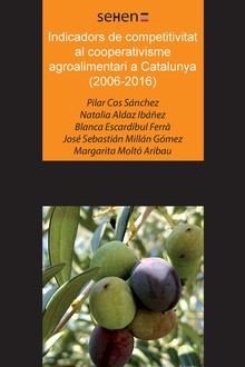 INDICADORS DE COMPETITIVITAT AL COOPERATIVISME AGROALIMENTARI A CATALUNYA (2006-