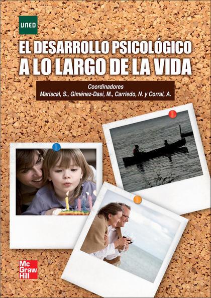 EL DESARROLLO PSICOLÓGICO A LO LARGO DE LA VIDA