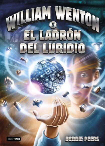 WILLIAM WENTON Y EL LADRÓN DEL LURIDIO. WILLIAM WENTON 1