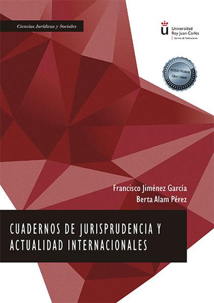 CUADERNOS DE JURISPRUDENCIA Y ACTUALIDAD INTERNACIONALES.