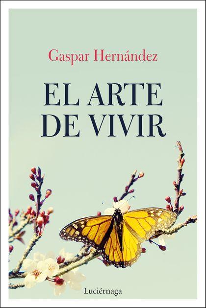 EL ARTE DE VIVIR.