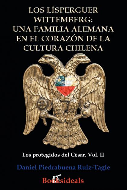 LOS LÍSPERGUER WITTEMBERG: UNA FAMILIA ALEMANA EN EL CORAZÓN DE LA CULTURA CHILE. IDENTIDAD Y E
