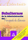 SUBALTERNOS DE LA ADMINISTRACION DEL PRINCIPADO DE ASTURIAS. TEMARIO.