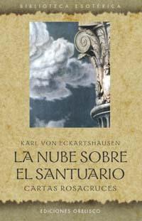 LA NUBE SOBRE EL SANTUARIO: CARTAS ROSACRUCES