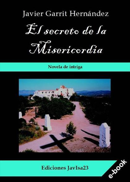 EL SECRETO DE LA MISERICORDIA.