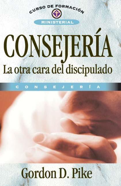 CONSEJERÍA, LA OTRA CARA DEL DISCIPULADO
