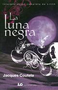 LA LUNA NEGRA : INTERPRETACIÓN COMPLETA DE LILITH