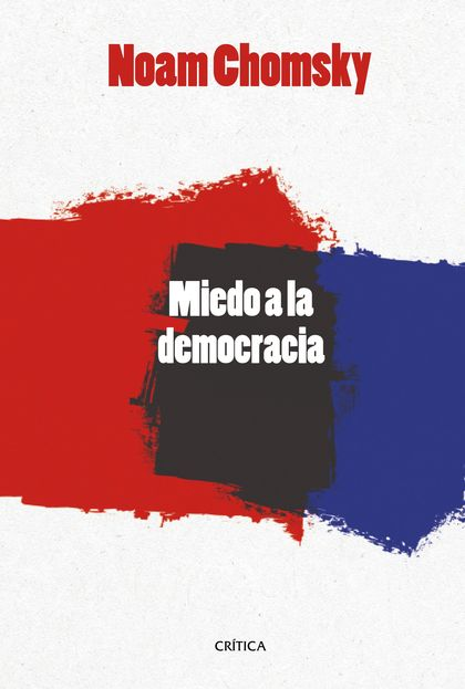 EL MIEDO A LA DEMOCRACIA.