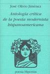 ANTOLOGÍA CRÍTICA DE LA POESÍA MODERNISTA HISPANOAMERICANA